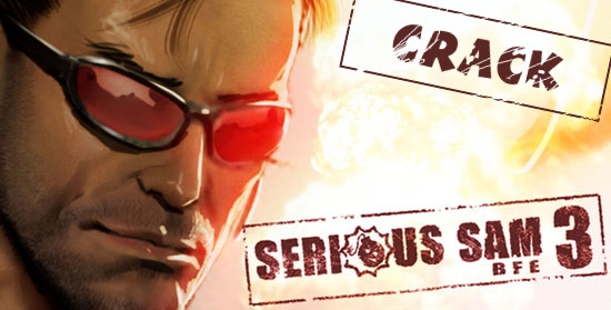 Serious Sam 3: BFE crack